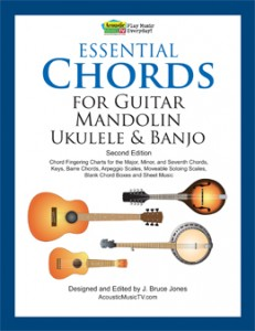 Essential Chords for Guitar, Mandolin, Ukulele and Banjo, Second Edition