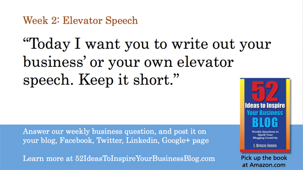 Week 2: Write and Post Your Business Elevator Speech