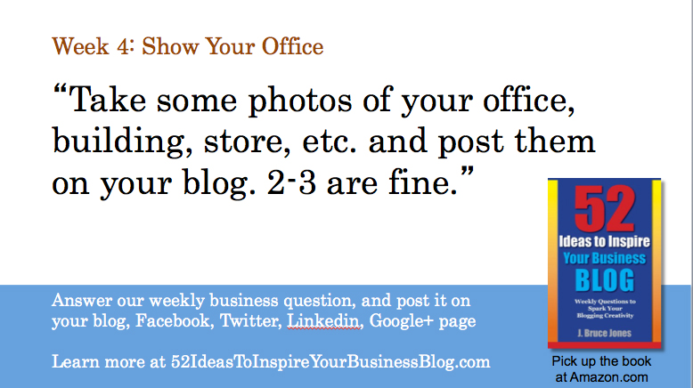 Week 4 Blog Post: Take and Show Pictures of Your Office or Where You Work