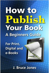 How to Publish Your Book, Beginners Guide