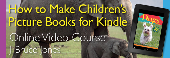 How to Make Children's Picture Books for Kindle