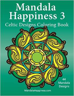Mandala Happiness 3, Celtic Designs Coloring Book
