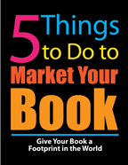 5 Things to Do to Market Your Book