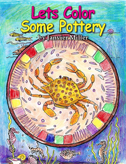 Lets Color Some Pottery by Janvier Miller