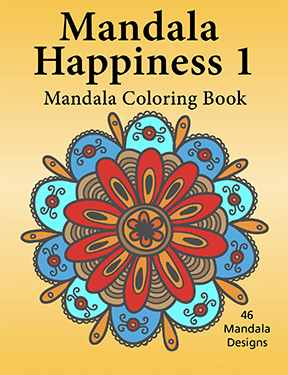 Mandala Happiness 1 Mandala Coloring Book