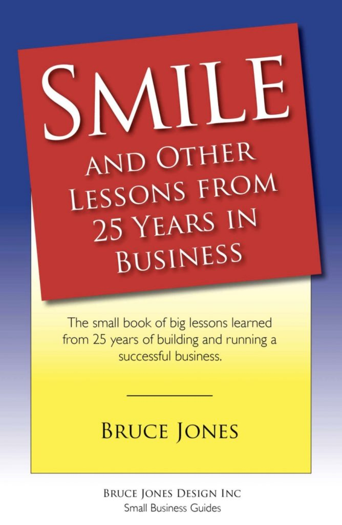 Smile and Other Lessons from 25 years in Business