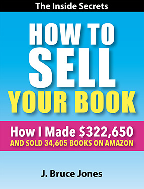 How to Sell Your Book, How i made $322,650 and soldd 34,605 books on amazon